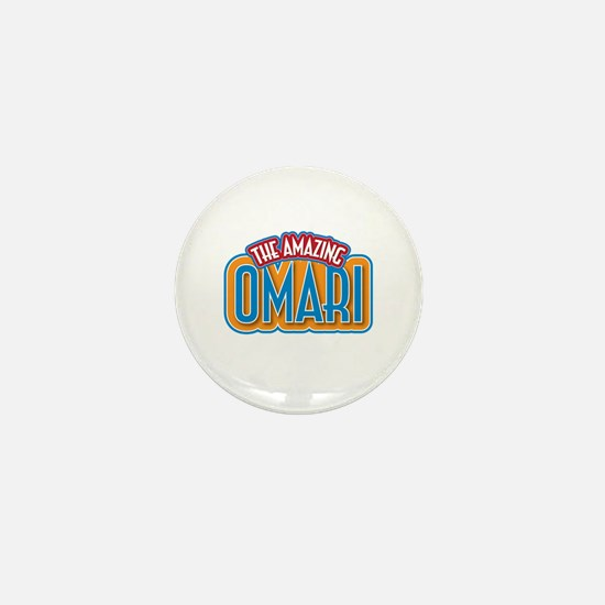 The Amazing Omari Mini Button
