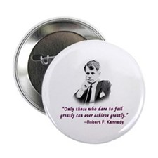 Bobby Kennedy Inspiring Quote Button