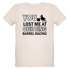 Hardcore Barrel Racing designs T-Shirt