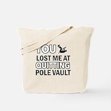 Hardcore Pole Vault designs Tote Bag