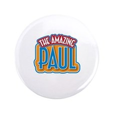 "The Amazing Paul 3.5"" Button"