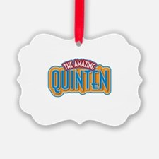 The Amazing Quinten Ornament