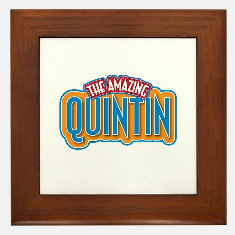 The Amazing Quintin Framed Tile