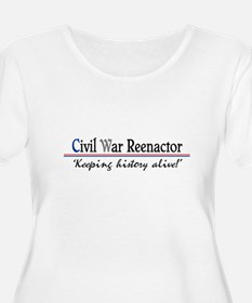 Civil War Reenactor Plus Size T-Shirt