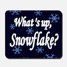What's Up Snowflake Mousepad