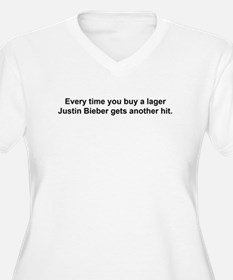 Every time you buy a lager ... Plus Size T-Shirt