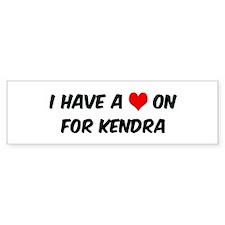 Heart on for Kendra Bumper Bumper Sticker