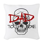 Dad to the Bone Woven Throw Pillow