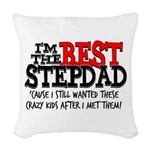 Best Stepfather Woven Throw Pillow