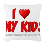 I Love My Kids Woven Throw Pillow