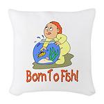 borntofish.png Woven Throw Pillow