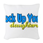 lockupyourdaughters.png Woven Throw Pillow