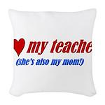 3-heartteachermom.png Woven Throw Pillow