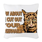 CUT OUT YOUR FINGERS.png Woven Throw Pillow