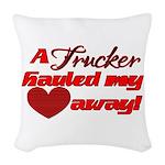 Trucker Hauled My Heart Away Woven Throw Pillow