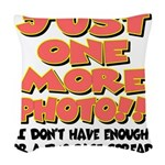 just one more photo.png Woven Throw Pillow