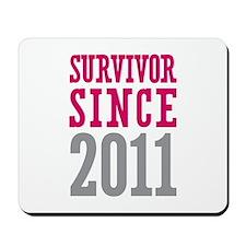 Survivor Since 2011 Mousepad