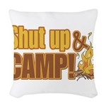 shut up and camp.png Woven Throw Pillow