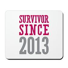Survivor Since 2013 Mousepad