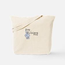 Even Unicorns Poop Tote Bag