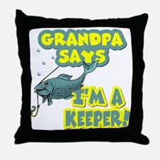 Grandpa says... Throw Pillow
