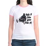 Ride It Like You Stole It Jr. Ringer T-Shirt