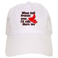 Hell Freezes Over Baseball Cap