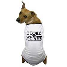 I Love My Wife Snowmobiling Dog T-Shirt