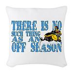 No Off Season Snowmobiling Woven Throw Pillow