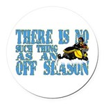 No Off Season Snowmobiling Round Car Magnet