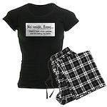 Not tonight, Honey Women's Dark Pajamas