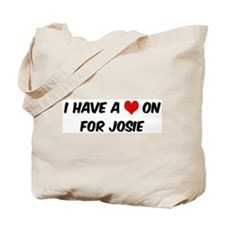 Heart on for Josie Tote Bag