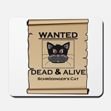 Schrodingers Cat Wanted Poster Mousepad