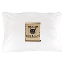 Schrodingers Cat Wanted Poster Pillow Case