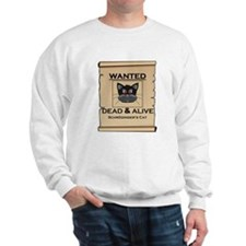 Schrodingers Cat Wanted Poster Sweatshirt