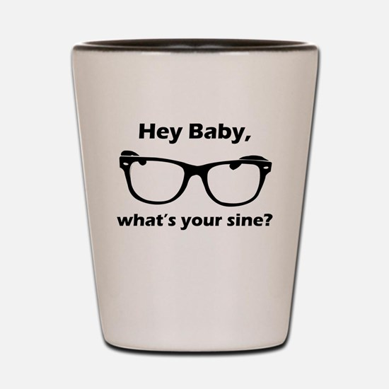 Whats Your Sine? Shot Glass