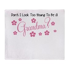 DONT I LOOK TOO YOUNG TO BE A GRANDMA Throw Blanke