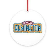 The Amazing Remington Ornament (Round)