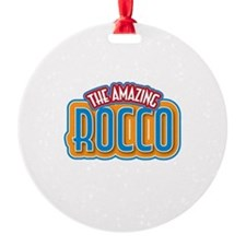 The Amazing Rocco Ornament