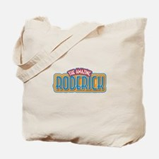 The Amazing Roderick Tote Bag