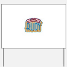 The Amazing Rudy Yard Sign