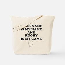 Custom Rugby Is My Game Tote Bag