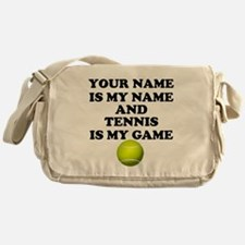 Custom Tennis Is My Game Messenger Bag