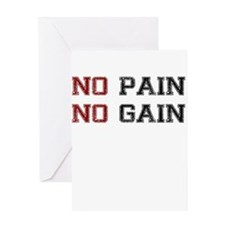 NO PAIN NO GAIN TWO COLOR Greeting Card