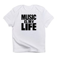 Music is my life Infant T-Shirt