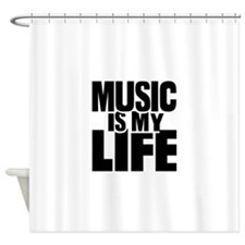 Music is my life Shower Curtain