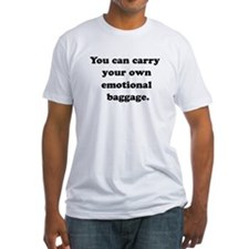 CARRY EMOTIONAL BAGGAGE Shirt