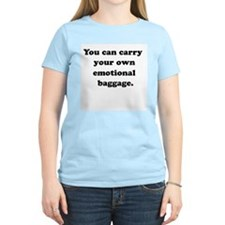 CARRY EMOTIONAL BAGGAGE Women's Pink T-Shirt
