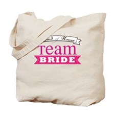 Team Bride Maid of Honor Tote Bag