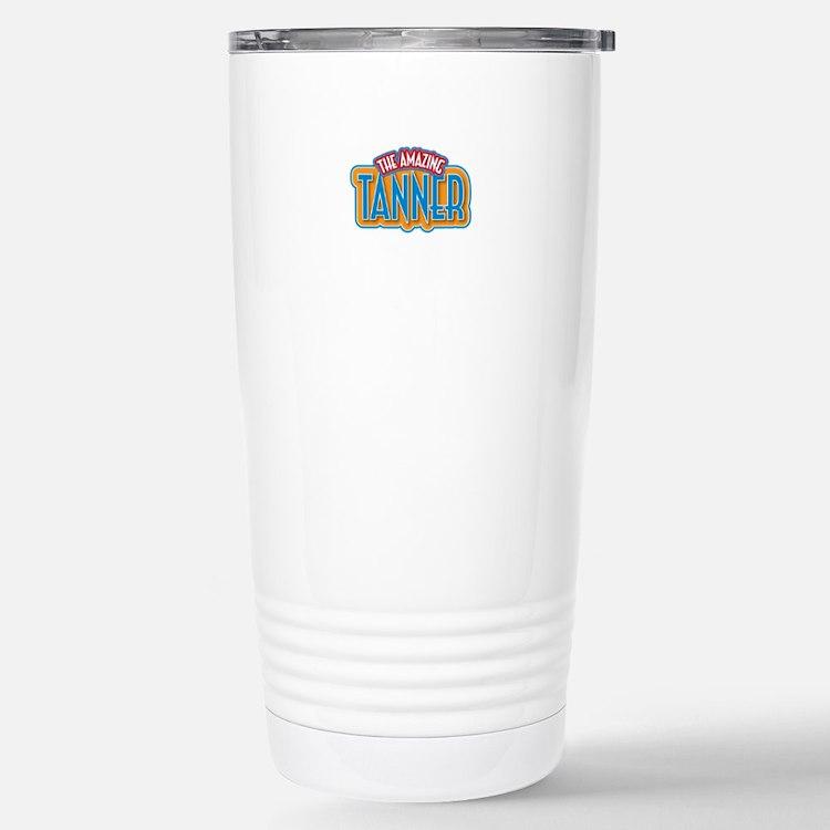 The Amazing Tanner Travel Mug